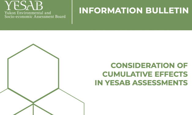Consideration of Cumulative Effects in YESAB Assessments – Updated